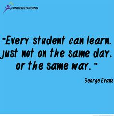 Every student can learn - same student quotes