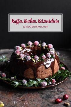 Kaffee, Kuchen, Kerzenschein: 33 süße Adventskuchen