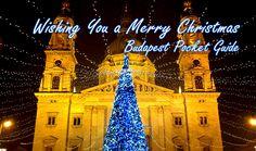 Budapest Pocket Guide   Wishing you a Merry Christmas! #budapest #christmas