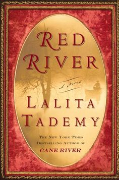 Red River - Lalita Tademy.  Sheds light on a aspect of African-American history not often told.  Highly recommend.