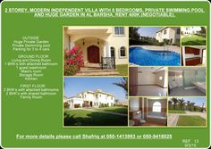 DETAILS: 	OUTSIDE: Huge Private Garden Private Swimming pool Parking for 3 to 4 cars GROUND FLOOR: Living and Dining Room 1 bedroom with attached bathroom 1 guest washroom Maid's room Storage Room Kitchen FIRST FLOOR: 2 Bedrooms with attached bathrooms 2 Bedrooms with shared bathroom Family Room  For more details please call Shafriq at 050-1413993 or 050-9418025