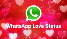 25 Love Status for WhatsApp   Best collection of love status for WhatsApp Facebook Twitter and any other Social Networking sites. This quotes will help to express your feelings and you can easily share with the world.  Love is just a word until someone special gives it a meaning.  I love my life because it gave me you I love you because you are my life.  Love is just love it can never explained.  I want you today and tomorrow and next week and for the rest of my life.  I want to be with you…