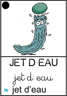 Le jet d'eau Home Schooling, Lettering, Jet, Words, Names, Learning The Alphabet, Drawing Letters, Letters, Character
