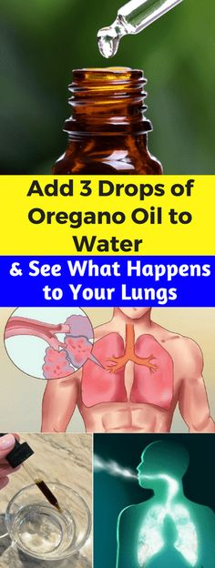 Add 3 Drops of Oregano Oil to Water and See What Happens to Your Lungs – healthycatcher