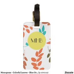 Monogram - Colorful Leaves - Blue Orange Green Tag For Luggage