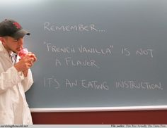 """Surviving the World - Lesson 1499 - True Meaning    Remember... """"French vanilla"""" is not a flavor. It's an eating instruction."""