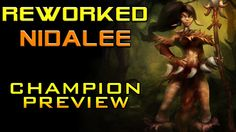 A review of Nidalee after rework!  #lolnews #leagueoflegends #lol