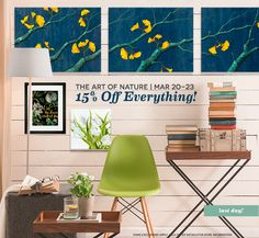 It's the last day to save! Our Spring Sale ends tonight. Shop now and save 15% off your entire purchase. Browse our collection of wall art and spruce up your walls for Spring!