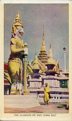 "the-two-germanys: "" The Guardin of Wat Phra Keo. Postcard, Siam. 1920s. """