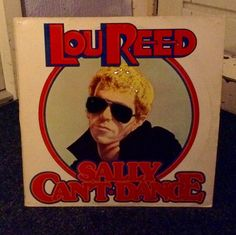 Lou Reed  Sally Cant Dance 1974