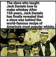 Jack Daniels whiskey. Is it true or not?