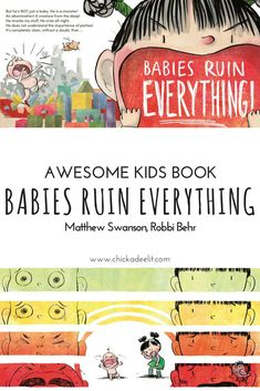 New Baby? Why 'Babies Ruin Everthing' is a Must-Read for Big Siblings—Click through to learn more about this funny and tender kids book about sibling rivalry. It is a perfect gift for families who are expecting a new baby.