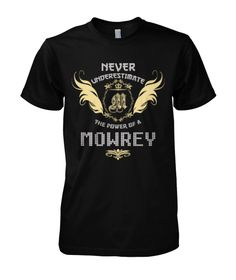 Multiple colors, sizes & styles available!!! Buy 2 or more and Save Money!!! ORDER HERE NOW >>> https://sites.google.com/site/yourowntshirts/mowrey-tshirt