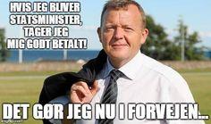 LLR : Hvis jeg bliver statsminister, tager jeg mig godt betalt! #dkpol #venstredk #pressegruppen