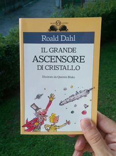"""#MarcoLegge: """"Il grande ascensore di cristallo"""" di Roald Dahl / giugno 2017"""