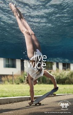 "Mexican Transplant Association: ""Live twice, 4"" Print Ad  by Publicis Mexico"