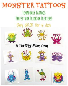 Monster Tattoos ~ Perfect Non-Candy Treat for Halloween Trick-Or-Treaters Only $0.07 Each!