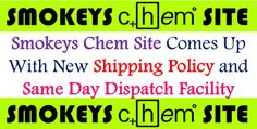 Smokeys Chem Site Comes Up With New Shipping Policy and Same Day Dispatch Facility