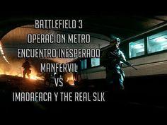 BATTLEFIELD 3 OPERACION METRO ASALTO PC   ENCUENTRO INESPERADO MANFERVIL...
