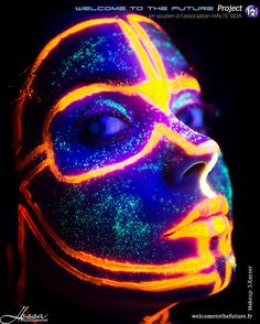 Welcome To The FUTURE project - Hobbies paining body for kids and adult Welcome To The Future, Uv Makeup, Makeup Art, Makeup Inspo, Neon Painting, Light Painting, Painting Stencils, Neon Photography, Glow Paint