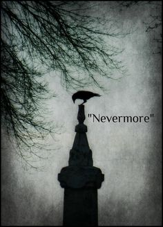 """When the trump sounds 'the end', """"...quoth the raven, """"Nevermore""""..."""""""