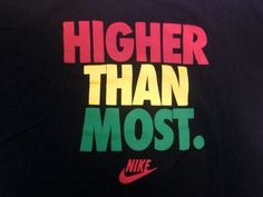 Nike *Rare* Higher Than Most T Shirt Sz XL Rasta Marley Basketball Jordan  #Nike #GraphicTee