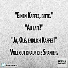 16 Schone Bilder Zu Kaffee Zitate In 2019 Jokes Quotes Fun