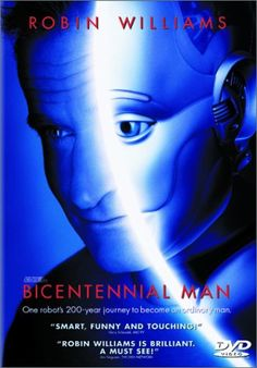 Directed by Chris Columbus.  With Robin Williams, Embeth Davidtz, Sam Neill, Oliver Platt. An android endeavors to become human as he gradually acquires emotions.