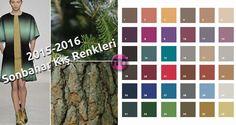 2015-16 fw trend colors => http://www.giyimvemoda.com/2015-2016-sonbahar-kis-renkleri.html