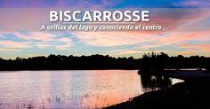 Biscarrosse: a orillas del lago y conociendo el centro