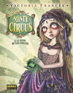 Misty Circus 2.La noche de las brujas by  Victoria Francés