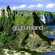 Go to Ireland / Bucket List Ideas / Before I Die / #BLI_Countries