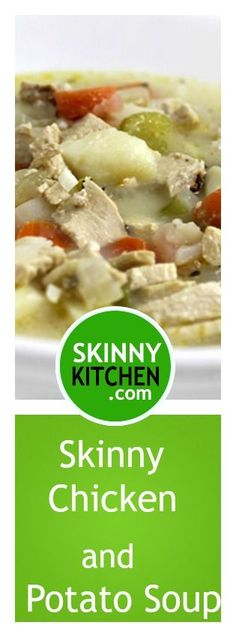 Creamy Chicken and Potato Soup Made Skinny. A cross between chicken soup and cream of chicken soup and sooo yummy! Each large (2 cup) main course serving has just 217 calories, 7g fat & 5Weight Watchers SmartPoints. http://www.skinnykitchen.com/recipes/creamy-chicken-and-potato-soup-made-skinny/