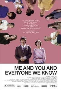 "Me and You and Everyone We Know ~ ""A lonely shoe salesman and an eccentric performance artist struggle to connect in this unique take on contemporary life."""
