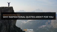 Why Instagram Inspirational Quotes Don't Inspire Quality Engagement https://cstu.io/601d22