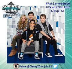 """""""Gamer's Guide To Pretty Much Everything Cast Live Chatting With Disney XD July 22, 2015 - Dis411"""