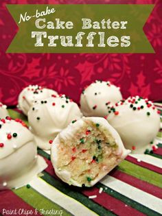 No-Bake Cake Batter Truffles | paintchipsandfrosting.com Too easy not to make this Christmas!!