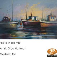 """""""Bote in die mis"""" Oil on canvas by Olga Hoffman Contact 43 on Marsh should you be interested in a work: 083 390 8000 Artist Painting, Oil Paintings, Oil On Canvas, Art Gallery, Art Museum, Painted Canvas, Fine Art Gallery, Art Oil"""
