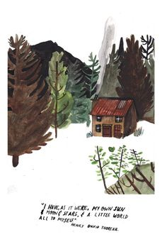 Inkjet print of an original 'Forest Home', a watercolour illustration by Dick Vincent. Includes a quote by Henry David Thoreau Portrait size x Printed on evolution stock Prints are signed and numbered. Illustrations, Watercolor Illustration, Watercolour, Henry David Thoreau, Forest House, Arte Popular, Cabins In The Woods, Art Plastique, Gouache