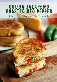Gouda Jalapeno Roasted Red Pepper Grilled Cheese Sandwich #GooeyGoodness Naturally Delicious Grilled Cheese - honeyandbirch.com