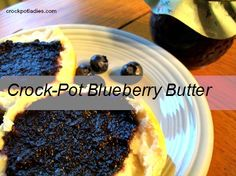 Crock-Pot Blueberry Butter {via CrockPotLadies}