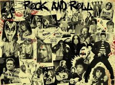...duh....rock and roll