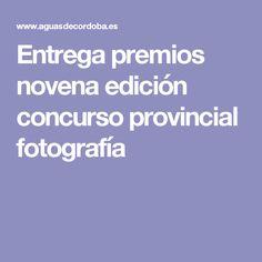 Entrega premios novena edición concurso provincial fotografía