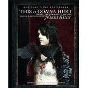 This Is Gonna Hurt - Nikki Sixx