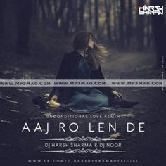Aj Ro Len De Is The Song From Single Track Category.