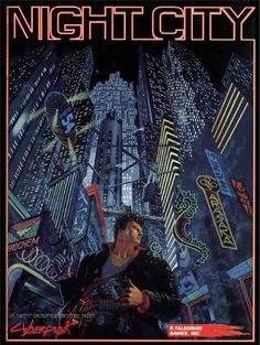 Night City this was one of the best city setting books for any game, let alone cyberpunk games.