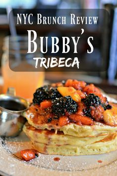 *Pin For Later* A review of the epic brunch and pancakes at NYC institution, Bubby's in Tribeca!