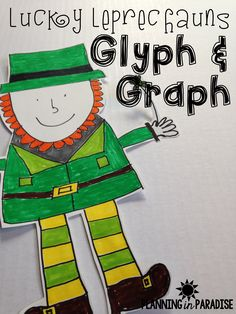 Lucky Leprechauns Glyph & Graph:  A Fun Art & Math Activity for St. Patrick's Day!  (Planning in Paradise Blog)