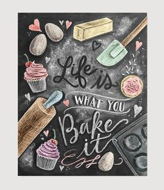 Life is What You Bake It - Print from Lily & Val | I want this for my kitchen soooo bad!!!