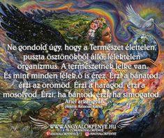 Ariel arkangyal üzenete: Ne gondold úgy, hogy a természet élettelen - Angyalok fénye Ariel, Neon, Neon Colors, Neon Tetra